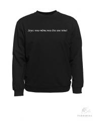 5 sweat noir slogan blanc